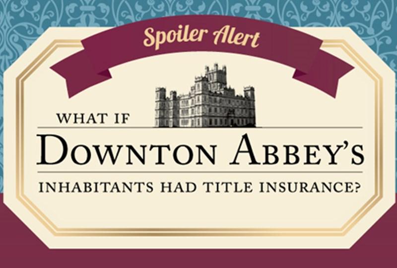 title insurance, downton abbey title